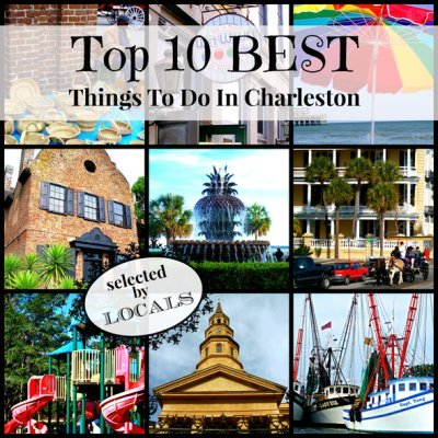 Top 10 Best Things to do in Charleston, SC