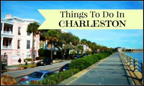 top 10 best charleston things to do