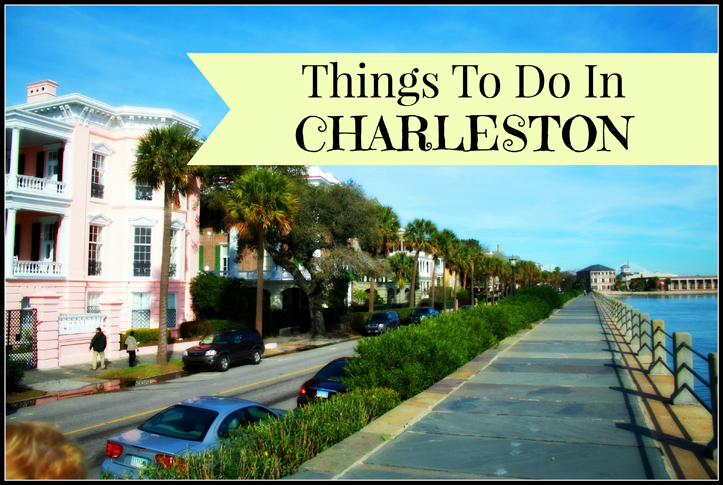Top 10 Best Charleston Things To Do – Charleston Tourist Map